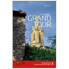 Grand tour appennino bolognese. I borghi più belli. Ediz. italiana e inglese