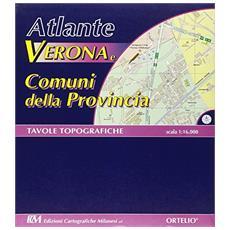 Verona e comuni dlle provincia. Atlante topografico 2006