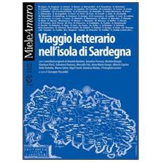 Viaggio letterario nell'Isola di Sardegna