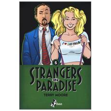 Strangers in paradise. Vol. 5