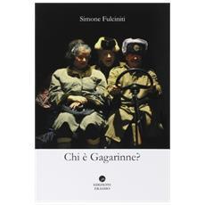 Chi � Gagarinne?