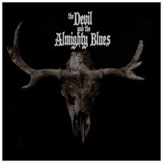 Devil & The Almighty Blues (The) - The Devil & The Almighty Blues