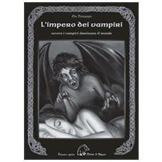 L'impero dei vampiri. Ovvero i vampiri dominano il mondo