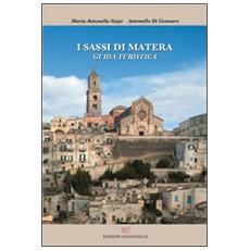 I sassi di Matera. Guida turistica
