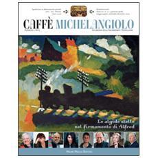 Caffè Michelangiolo (2015) vol. 1-3