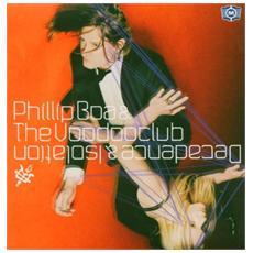 Phillipp Boa & The Voodooclub - Decadence & Isolation