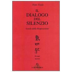 Il dialogo del silenzio