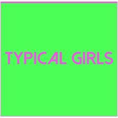 Typical Girls Volume 2