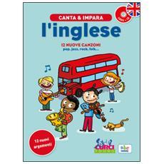 Canta e impara l'inglese! Con CD Audio