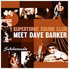 """Supertronic Sound Club Featuring Dave Barker - Scheherazade (7"""")"""