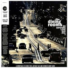 Dining Rooms (The) - Do Hipsters Love Sun (Ra?) (Lp+Cd)