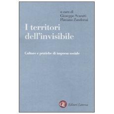 I territori dell'invisibile. Culture e pratiche di impresa sociale