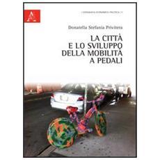 La città e lo sviluppo della mobilità a pedali