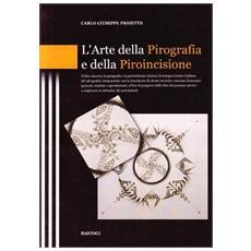 L'arte della pirografia e della piroincisione