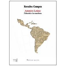 America Latina. L'identità e la maschera