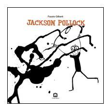 Jackson Pollock. Ediz. italiana e inglese