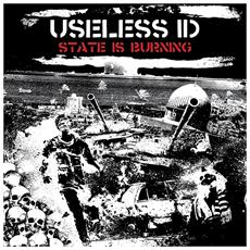 Useless Id - State Is Burning