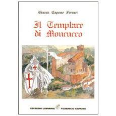 Il Templare di Moncucco