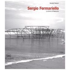 Sergio Fermariello. La terra di nessuno. Ediz. italiana e inglese