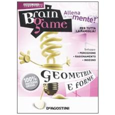 Geometrie e forme. Brain game. CD-ROM