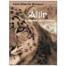 Ailin e il segreto della foresta