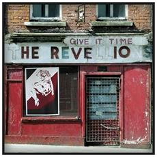 Revellions - Give It Time