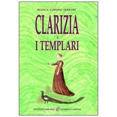 Clarizia e i Templari