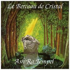 Ash Ra Tempel - Le Berceau De Cristal