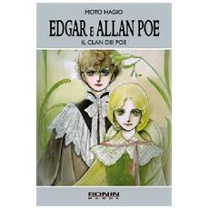Edgar e Allan Poe. Il clan dei Poe. Vol. 1