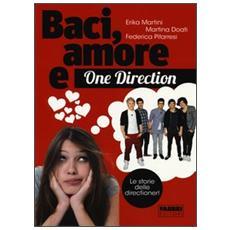 Baci, amore & One Direction. Le storie delle directioner!