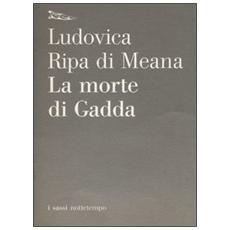 La morte di Gadda
