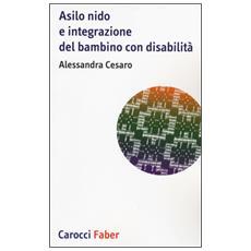 Asilo nido e integrazione del bambino con disabilit�
