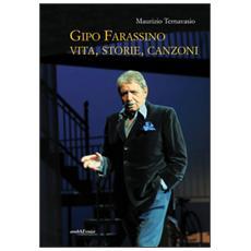 Gipo Farassino. Vita, storie, canzoni