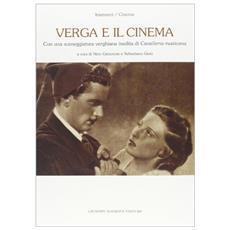 """Verga e il cinema. Con una sceneggiatura verghiana inedita di """"Cavalleria rusticana"""""""