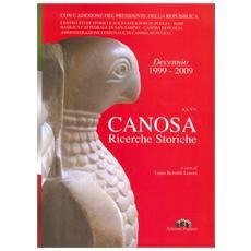 Canosa. Ricerche storiche 2009