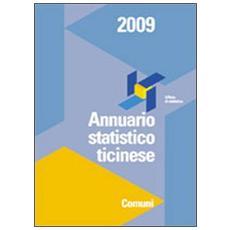 Annuario statistico ticinese. Comuni 2009