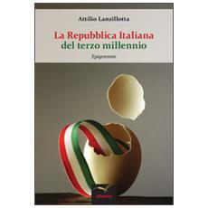 Repubblica italiana del terzo millennio (La)