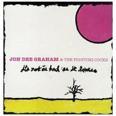 Jon Dee Graham - Is Not As Bad As It Looks (Lp+Cd)