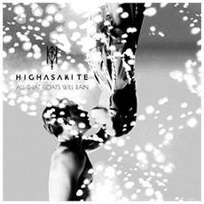 Highasakite - All That Floats Will Rain