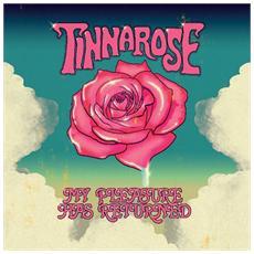 Tinnarose - My Pleasure Has Returned