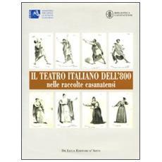 Teatro italiano dell'800 nelle raccolte casanatensi (Il)