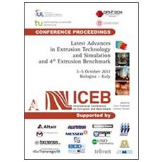 Latest advances in extrusion technology and simulation Europe and 4nd Extrusion benchmark