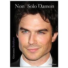 Non solo Damon. La prima biografia italiana di Ian Somerhalder
