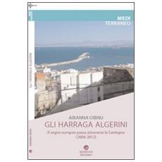 Harraga. Migranti irregolari dall'Algeria. Il sogno europeo passa dalla Sardegna