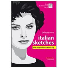 Italian sketches. The faces of modern Italy