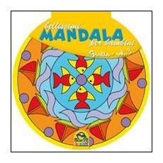 Bellissimi mandala per bambini. Vol. 3: Volume giallo.