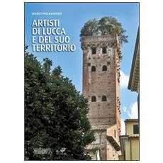 Artisti di Lucca e del suo territorio