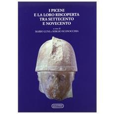 I Piceni e la loro riscoperta tra Settecento e Novecento
