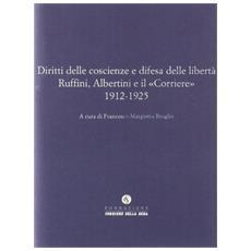 Ruffini, Albertini e il «Corriere» fra interventismo e dittatura