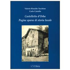 Castelletto d'Orba. Pagine sparse di storia di storia locale